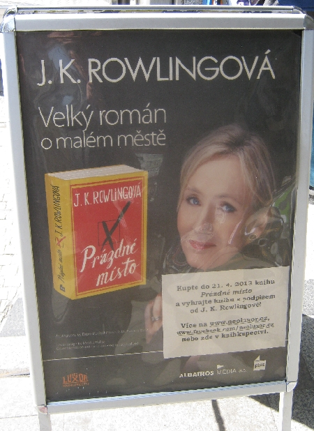 Advert for the new book by that drunk British author called J. K. Rowlingová – 'J. K. Rolling over' :-) © Ricky Yates